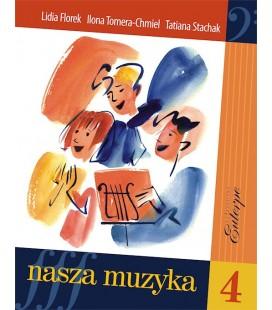 Nasza muzyka 4 - Stachak, Florek-Stokłosa, Tomera-Chmiel (książka)