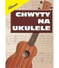 Chwyty na ukulele - Absonic G.Templin
