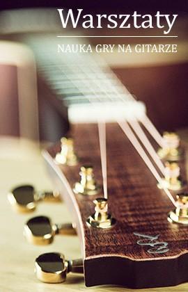 Warsztaty gitary
