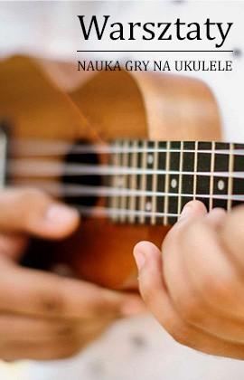 Warsztaty ukulele